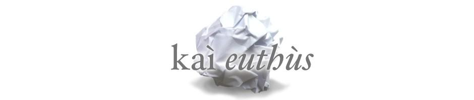 kai euthus
